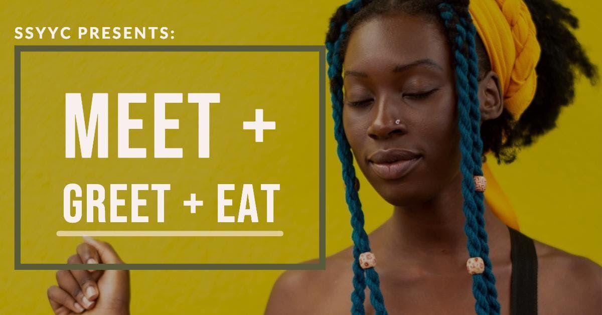 MEET GREET  EAT