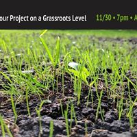 How to Realize Your Project on a Grassroots Level