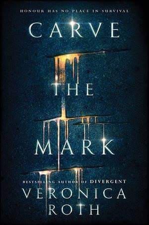 Carve The Mark by Veronica Roth Release Date