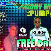 Friday Night PUMP - 100 Free Drinks &amp Shots