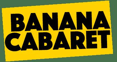 Banana Cabaret 290319