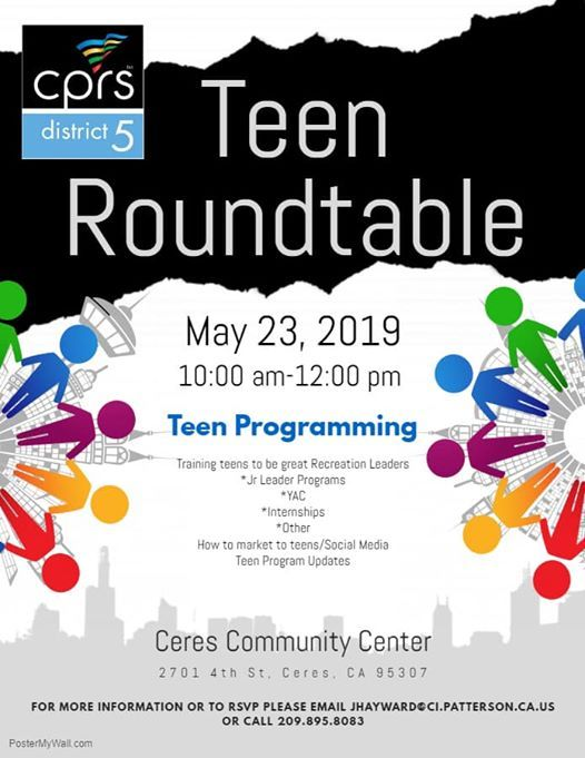 Round Table Ceres Ca.District 5 Teen Roundtable At Ceres Community Center Recreation
