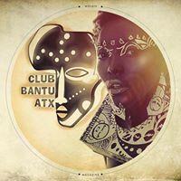 Club Bantu - Austin,TX