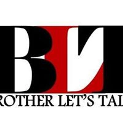 Brother Let's Talk