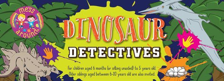 Messy Play Andover (PM) - Dinosaur Detectives