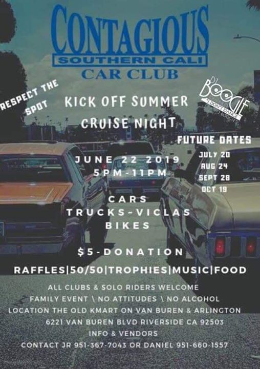 Kick off summer cruise night at 6221 Van Buren Blvd, Riverside
