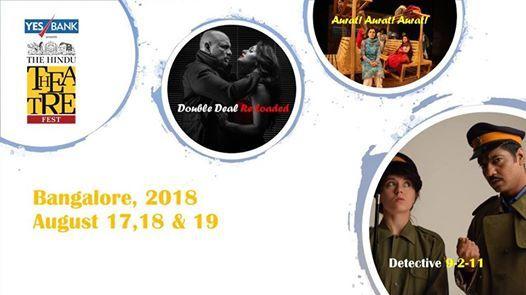 The Hindu Theatre Fest 2018 - Bengaluru