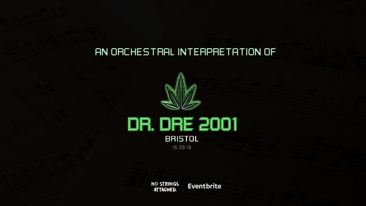 An Orchestral Rendition of Dr. Dre 2001 - Bristol