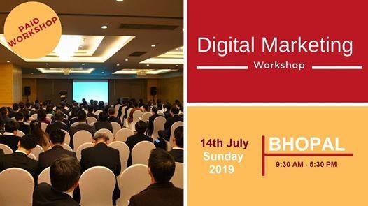 Digital Marketing Workshop in Bhopal on 14th July 2019