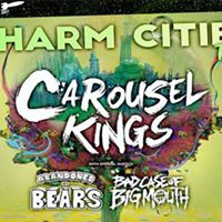 Carousel Kings  Abandoned By Bears  Bad Case of Big Mouth   more