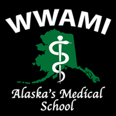 Alaska's Medical School - WWAMI