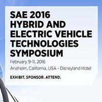 SAE 2016 Hybrid &amp Electric Vehicle Technologies Symposium