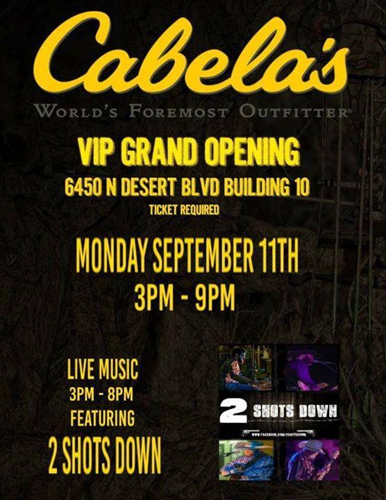 Cabelas El Paso Tx >> Cabelas Vip Grand Opening Ticket Required At N Desert Blvd