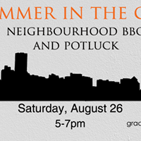 Summer in the City Neighbourhood BBQ and Potluck