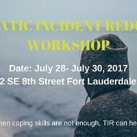 Traumatic Incident Reduction Workshop
