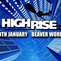 HighRise Leeds January Session (Sold Out) New Competition
