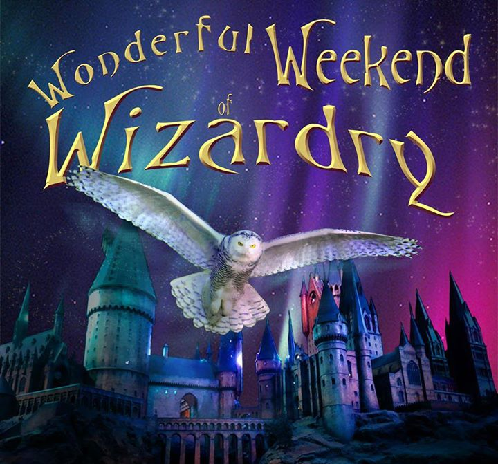 Wonderful Weekend of Wizardry- a Harry Potter Fan Event