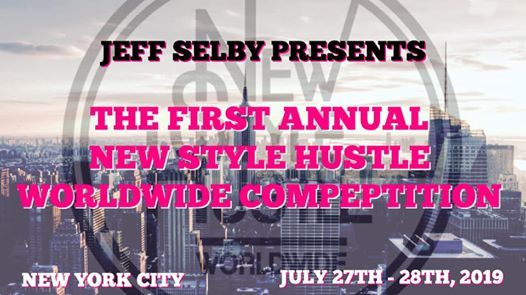 The First Annual New Style Hustle Worldwide Competition