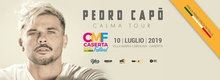 Pedro Cap at Caserta Music Festival - Villa Maria Carolina