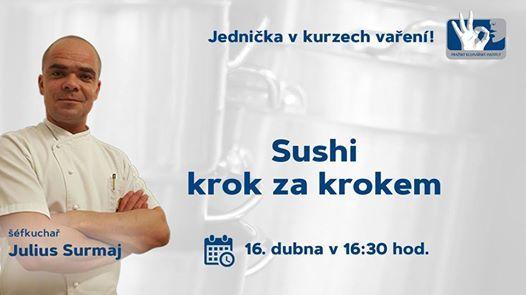 Sushi krok za krokem s Juliem Surmajem