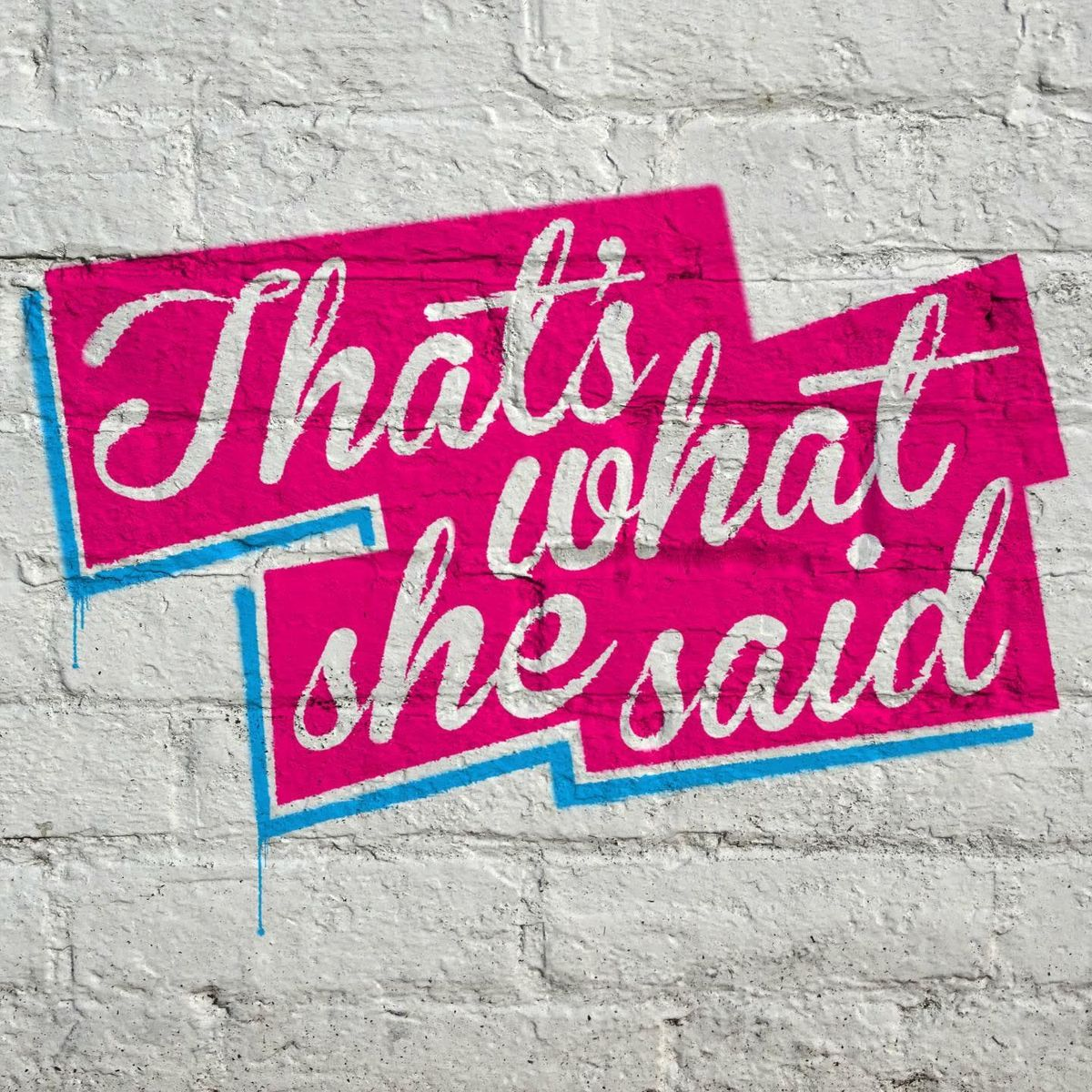 Thats What She Said LDN feat. Theresa Lola
