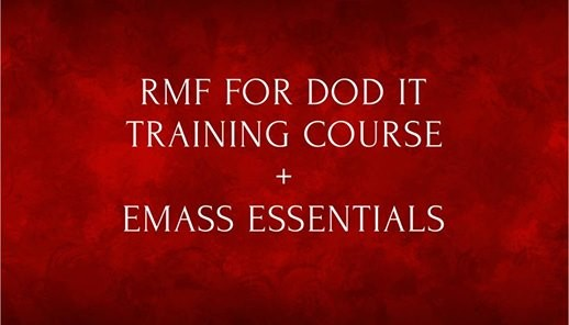 RMF for DoD It Full Course + eMASS eSSENTIALS (5 Days) at