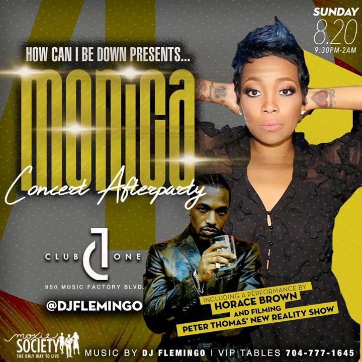 HCIBD presents Monica Concert After Party f. Horace Brown and DJ Flemingo