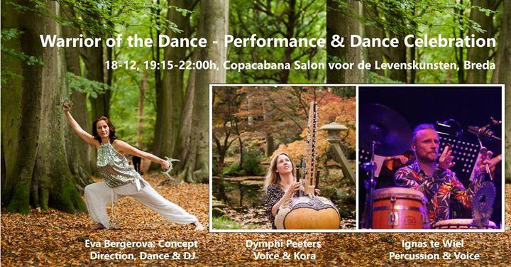 Warrior of the Dance - Performance & Dance Celebration