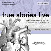 True Stories Live Do You Remember The First Time