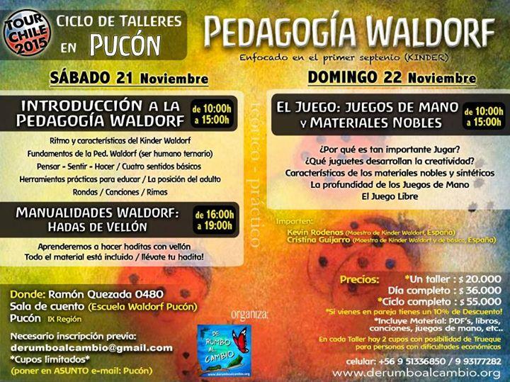 Talleres Pedagogia Waldorf En Pucon Ix Region At Ramon Quezada