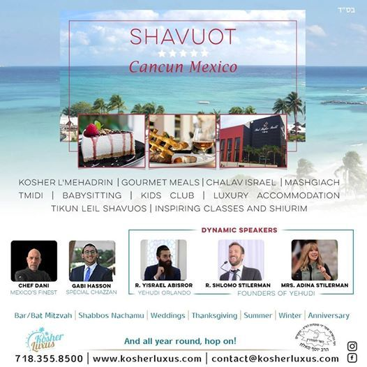 Shavuot Cancún México 2019 at Kosher Luxus - Cancun, Red