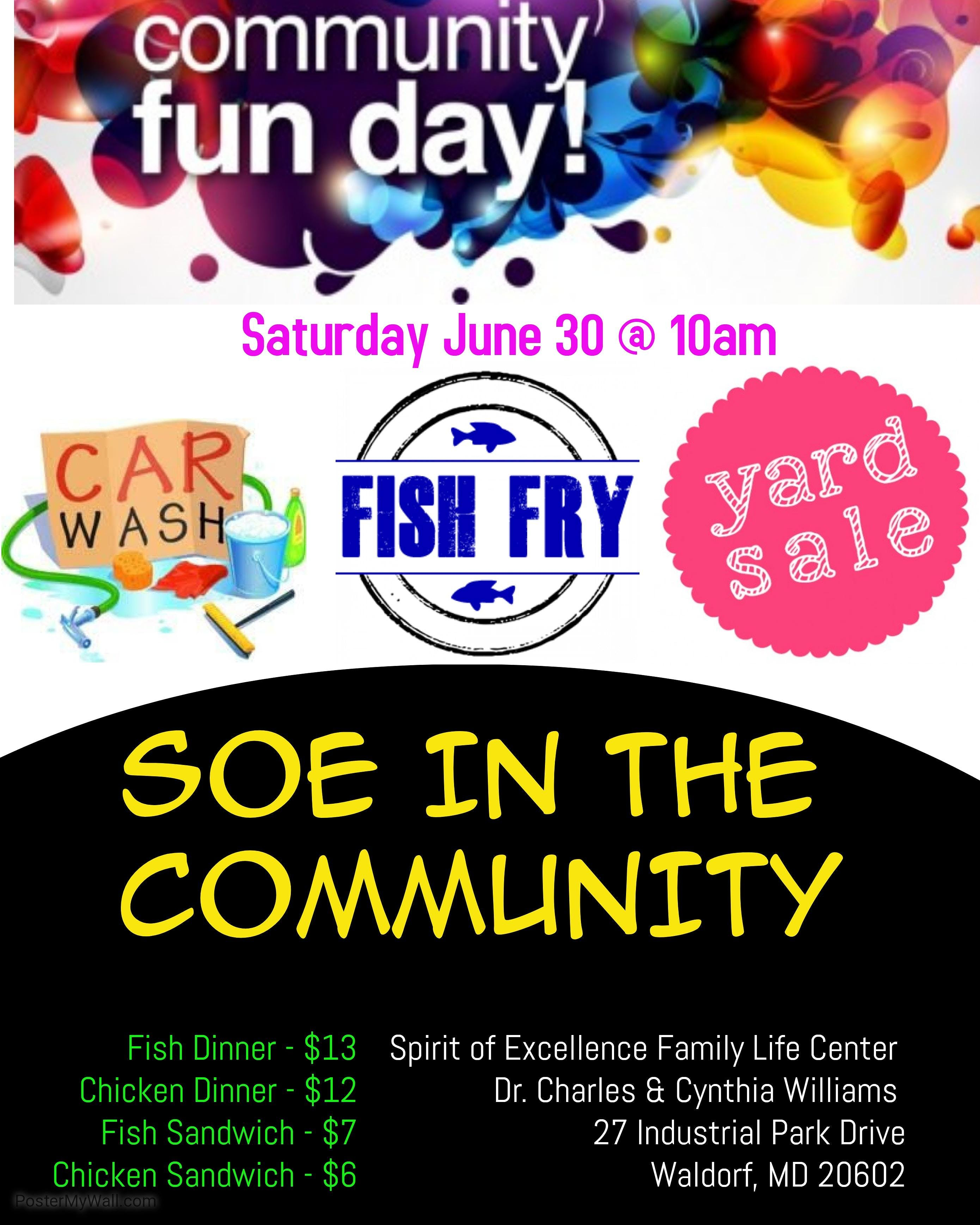 Fish Fry/Car Wash/Yard Sale At Spirit Of Excellence Family