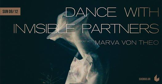 Dance with Invisible Partners w Marva Von Theo Live at six dogs