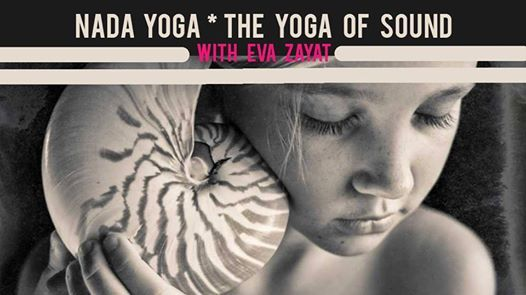 New Weekly Class  Nada Yoga with Eva Zayat