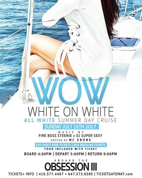 WOW White On White Summer Day Cruise