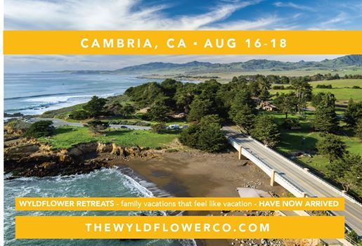 Wyldflower Family Retreat August 16-18 - Cambria CA