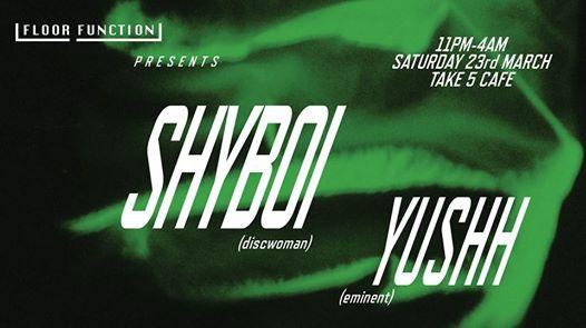 Floor Function Shyboi & Yushh