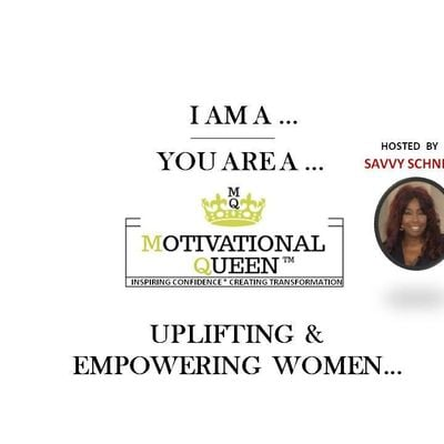 I AM A MOTIVATIONAL QUEEN - LADIES NETWORKING & BRUNCH