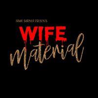 Jamie Shriner presents Wife Material at Prop Thtr