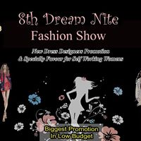 8th Dream Nite Fashion Show