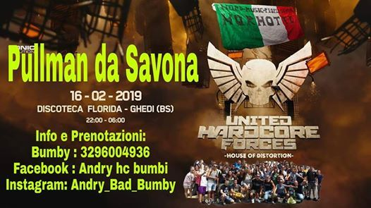 Pullman Da Savona Liguria - United Hardcore Forces