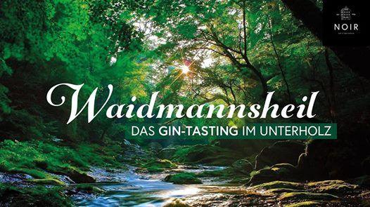 Waidmannsheil Das Gin-Tasting im Unterholz. Gin & BBQ