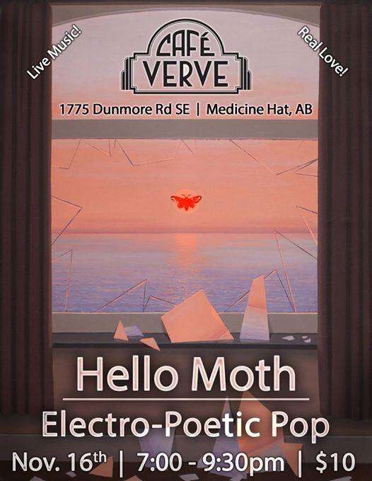 Hello Moth in Medicine Hat