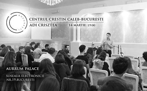 14 Martie 2019 - Centrul Crestin Caleb Bucuresti