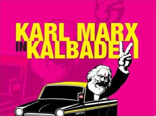 Karl Marx in Kalbadevi (Hinglish)