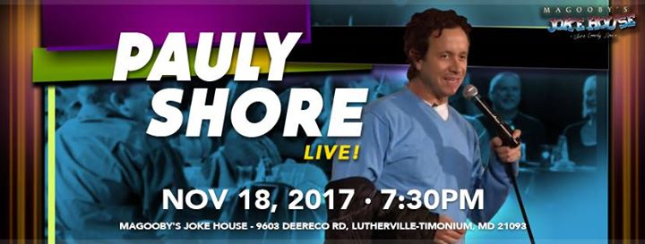 Pauly Shore In Timonium MD At Magoobys Joke House