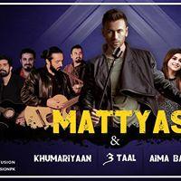 Mattyas Live in Concert - Islamabad