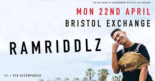 Ramriddlz at The Exchange  Bristol