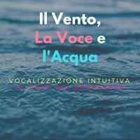 La Voce del Benessere Laboratorio di Vocalizzazione Intuitiva
