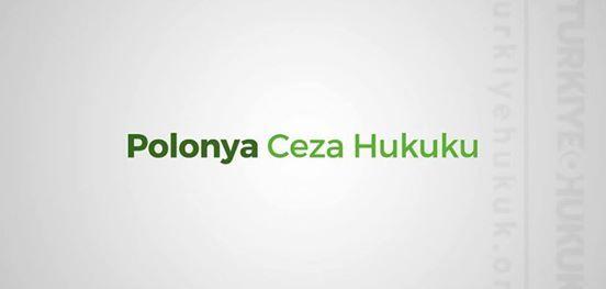 Seminer Polonya Ceza Hukukunda Gncel Gelimeler